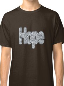 """""""Hope floats 1"""" Classic T-Shirt"""