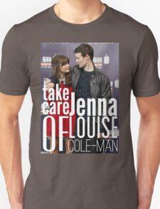 Take Care Of Jenna Unisex T-Shirt