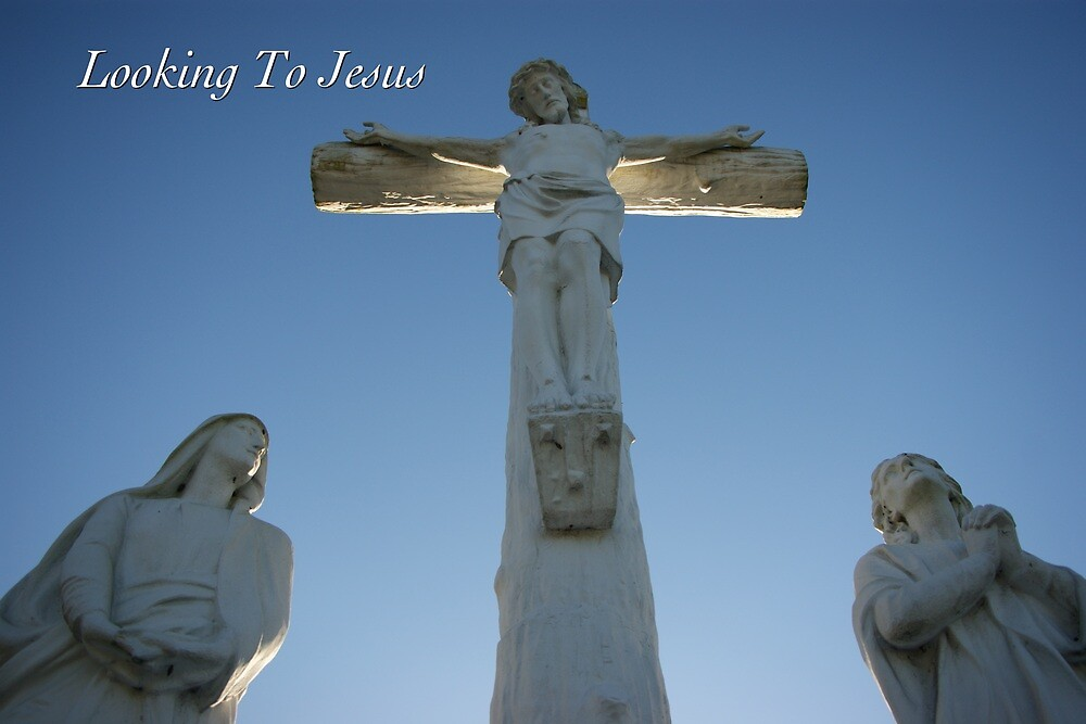 Looking Unto Jesus by JpPhotos