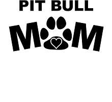 Pit Bull Mom by GiftIdea