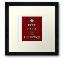 Keep Force Framed Print