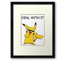 Pikachu - Deal with it Framed Print