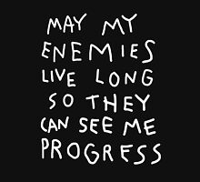 May my enemies live long... T-Shirt