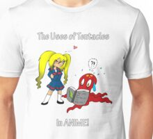 The Uses of Tentacles in Anime Unisex T-Shirt
