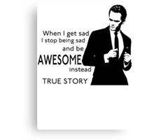 himym Barney Stinson Suit Up Awesome TV Series Inspired Funny  Canvas Print