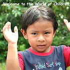 Welcome to the World of Children by Laurel Talabere