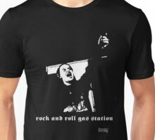 ROCK AND ROLL GAS STATION! Unisex T-Shirt