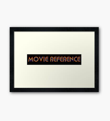 Movie Reference - Boogie Nights Framed Print