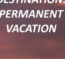 """Permanent Vacation"" 5SOS Inspired Design Sticker"