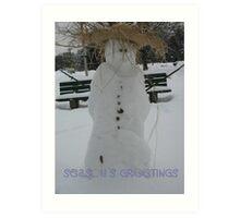 Snow man!.... Art Print