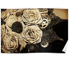 Steampunk Paper Roses will Never Fade Poster