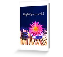 Simplicity Is Powerful Zen Rocks Dahlias Greeting Card