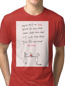 Act our Love Tri-blend T-Shirt