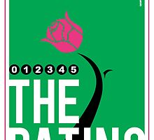 The Rating - Rose Poster by PPWGD