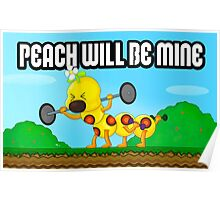 Peach will be mine! Poster