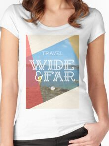 Travel Wide & Far Women's Fitted Scoop T-Shirt