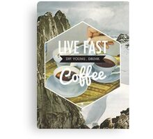 Live Fast Canvas Print