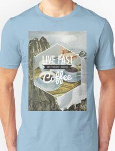 Live Fast Unisex T-Shirt