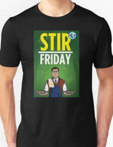 Stir Friday Unisex T-Shirt