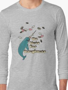 Go Nuts For Doughnuts Long Sleeve T-Shirt