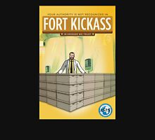 Fort Kickass Unisex T-Shirt