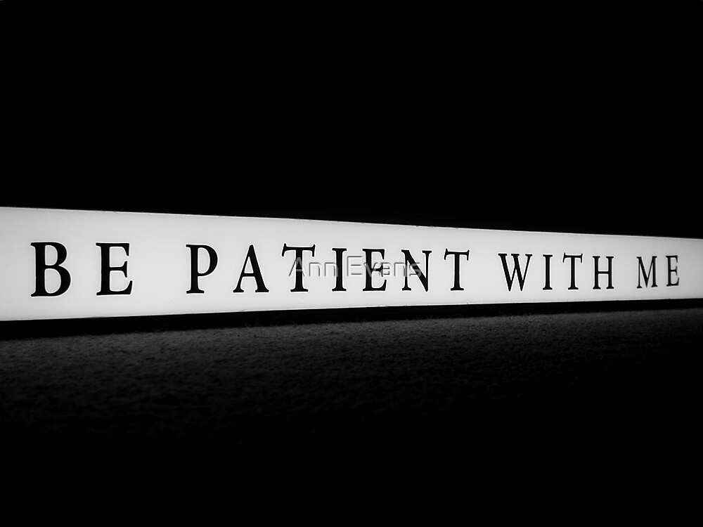 Be Patient With Me by Ann Evans