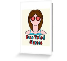 Rose Tinted Glasses Greeting Card