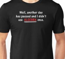 Algebra Once Funny T-Shirt Tee / Hoodie Unisex T-Shirt