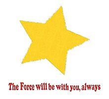 Always Force Photographic Print