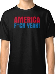 America Yeah Funny TShirt Epic T-shirt Humor Tees Cool Tee Classic T-Shirt