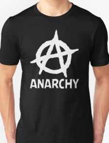 Anarchy Funny TShirt Epic T-shirt Humor Tees Cool Tee Unisex T-Shirt