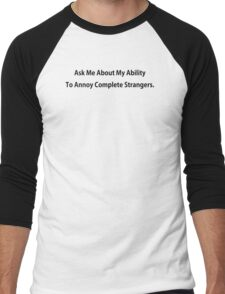 Annoy Strangers Funny TShirt Epic T-shirt Humor Tees Cool Tee Men's Baseball ¾ T-Shirt
