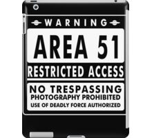 Area 51 Funny TShirt Epic T-shirt Humor Tees Cool Tee iPad Case/Skin