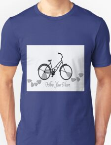 Follow Your Heart - Bicycle Unisex T-Shirt