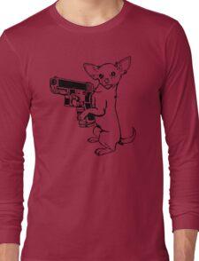 Armed Chihuahua Funny TShirt Epic T-shirt Humor Tees Cool Tee Long Sleeve T-Shirt