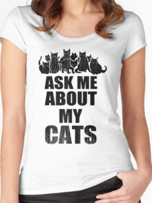 Ask Me About My Cats Funny TShirt Epic T-shirt Humor Tees Cool Tee Women's Fitted Scoop T-Shirt