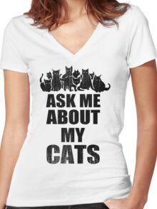 Ask Me About My Cats Funny TShirt Epic T-shirt Humor Tees Cool Tee Women's Fitted V-Neck T-Shirt