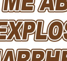 Ask Me About My Explosive Diarrhea Funny TShirt Epic T-shirt Humor Tees Cool Tee Sticker