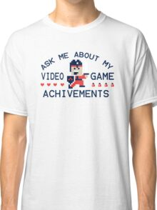 Ask Me About My Video Game Achievements Funny TShirt Epic T-shirt Humor Tees Cool Tee Classic T-Shirt