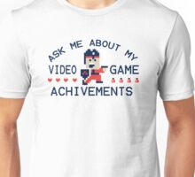 Ask Me About My Video Game Achievements Funny TShirt Epic T-shirt Humor Tees Cool Tee Unisex T-Shirt