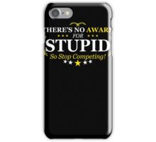 Award Stupid Funny TShirt Epic T-shirt Humor Tees Cool Tee iPhone Case/Skin