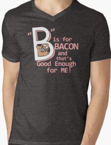 B Is For Bacon Funny TShirt Epic T-shirt Humor Tees Cool Tee Mens V-Neck T-Shirt