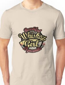 Whiskey Girl Beautiful Dynamite Unisex T-Shirt