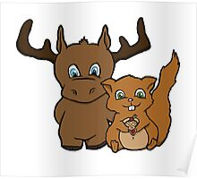 Moose and squirrel Poster