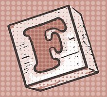 Child's Wood Block Pop Art Letter F by Anthony Ross