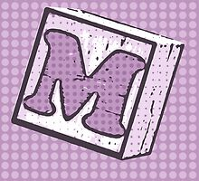 Child's Wood Block Pop Art Letter M by Anthony Ross