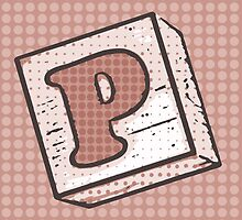 Child's Wood Block Pop Art Letter P by Anthony Ross