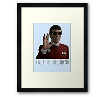 Talk to the Hand - Spock Framed Print