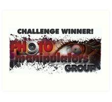 photo manipulators - challenge winner banner submit Art Print