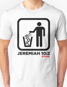 Jeremiah 10:2 WHT T-Shirt